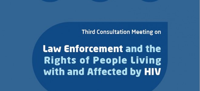 Law Enforcement and the Rights of People Living with and Affected by HIV -