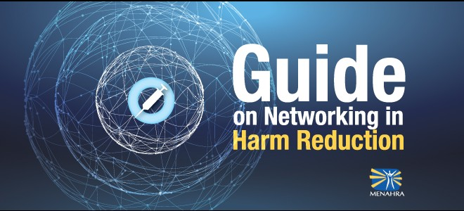 MENAHRA Guide on Networking in Harm Reduction